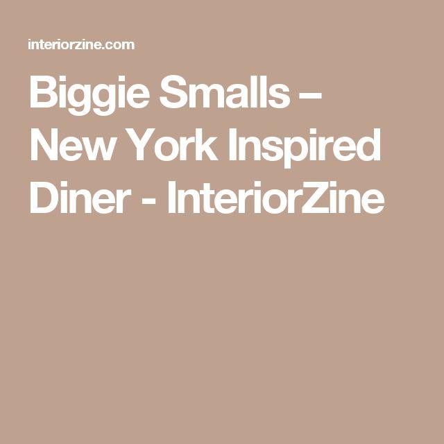 Biggie Smalls – New York Inspired Diner - InteriorZine