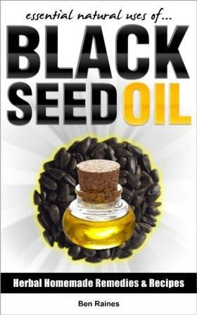 Essential Natural Uses Of Black Seed Oil for Greater Health