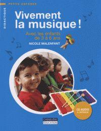 Vivement la musique ! - Avec les enfants de 3 à 6 ans. 1 CD audio / Nicole Malenfant. - Chenelière Education, 2013             372.21 MAL              http://hip.univ-orleans.fr/ipac20/ipac.jsp?session=138TH38729472.16&menu=search&aspect=subtab48&npp=10&ipp=20&spp=20&profile=scd&ri=&term=Vivement+la+musique&limitbox_1=none&index=.GK