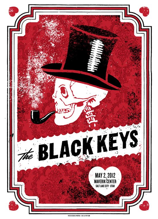 Alternative Music Poster Exhibition. The Black Keys by Terrence 'Lil Tuffy' Ryan