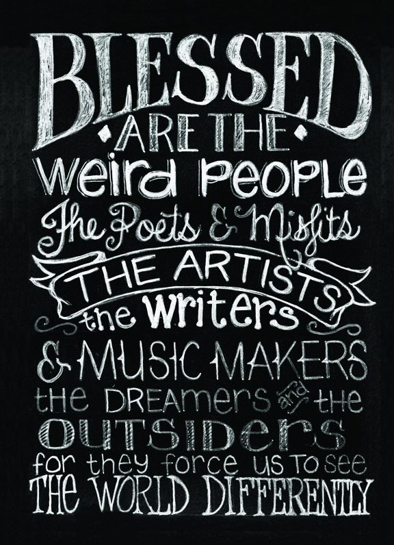 ☮ American Hippie Quotes ~ Blessed are the weird people