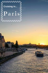 Heere are the best tips for masterminding a cruise in ...Paris!