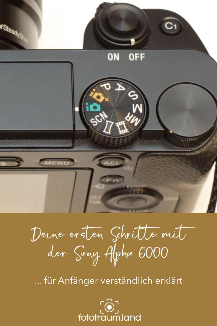 In diesem Artikel beschreibe ich für Fotografie-Anfänger die allerersten Schritte mit der Sony Alpha 6000. Fototraum.land. Fotografieren. Einfach. L…