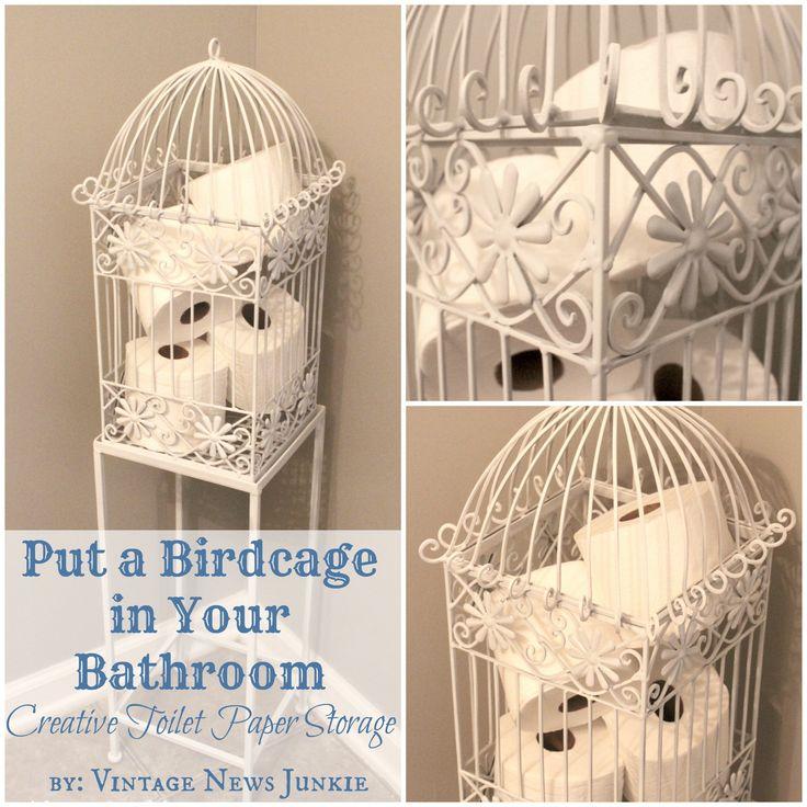 Put a Birdcage in Your Bathroom, Creative Toilet Paper Storage