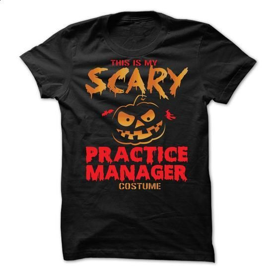 Halloween Costume for PRACTICE-MANAGER - #black shirts #free t shirt. ORDER NOW => https://www.sunfrog.com/No-Category/Halloween-Costume-for-PRACTICE-MANAGER.html?60505