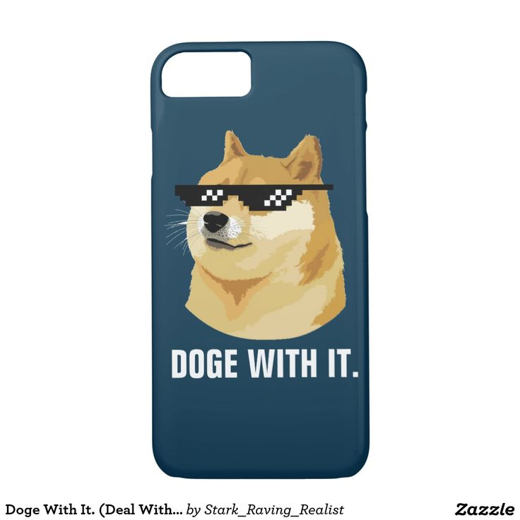 Doge With It. (Deal With It Sunglasses Meme) iPhone 7 Case