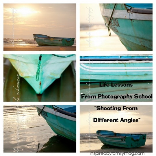 Photographing from Different Angles~Life Lesson#4