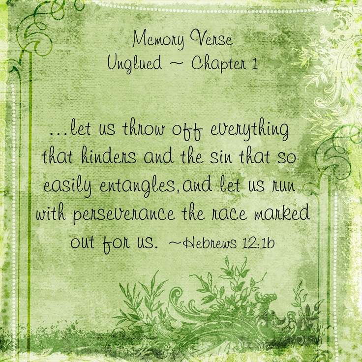 Memory Verse for Chapter 1 of Online Bible Study of Unglued