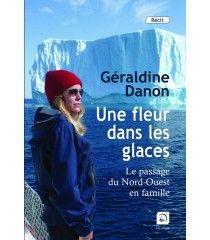 Une fleur dans les glaces de Géraldine Danon