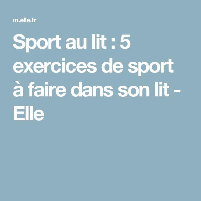 Sport au lit : 5 exercices de sport à faire dans son lit - Elle