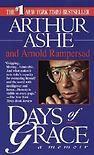 Days of grace, av Arthur Ash
