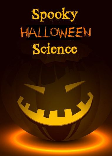 spooky Halloween science activities and experiments