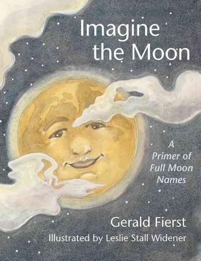 Imagine the Moon: A Primer of Full Moon Names