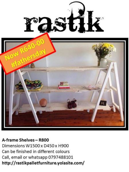 A-frame Shelves – R800Dimensions W1500 x D450 x H900Can be finished in different coloursCall, email or whatsapp0797488101http://rastikpalletfurniture.yolasite.com/