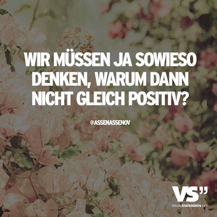 Positives Denken!