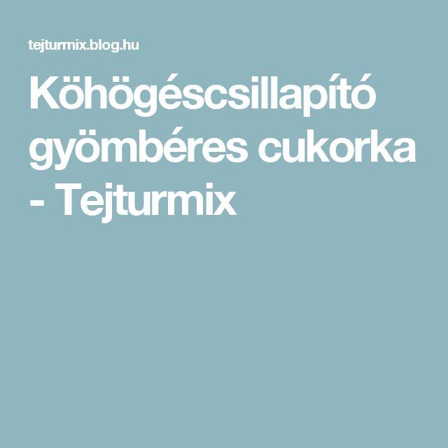 Köhögéscsillapító gyömbéres cukorka - Tejturmix