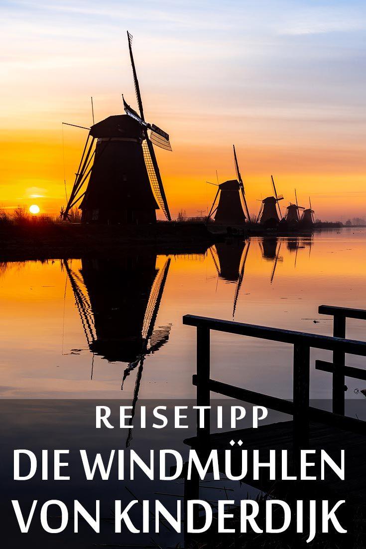Die Windmuhlen Von Kinderdijk Reisebericht Mit Erfahrungen Zu