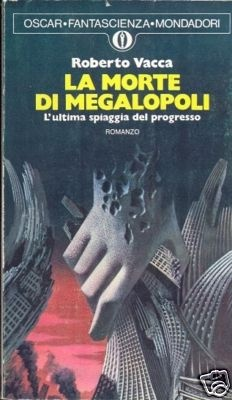 Roberto Vacca is an Italian science-fiction writer