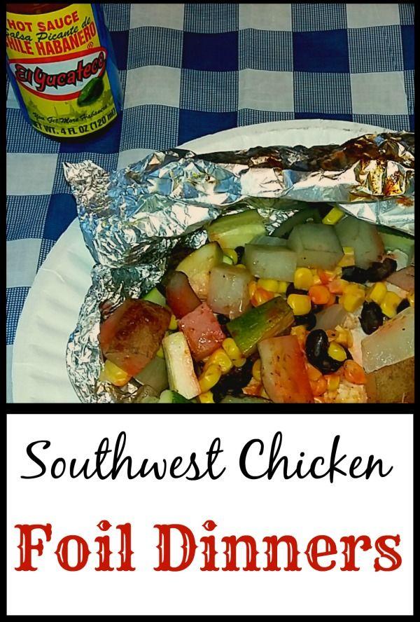 Southwest Chicken Foil Dinners