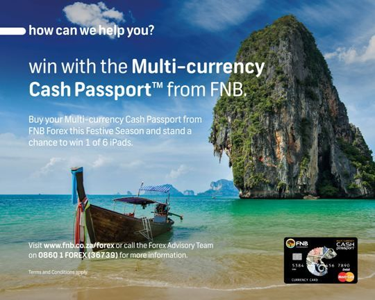 Win 1 of 6 iPads with the Multi-currency Cash Passport™ from FNB! Visit www.fnb.co.za/forex or call 0860136739