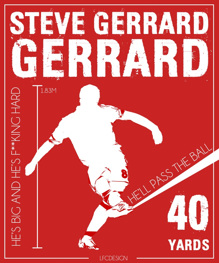 Original LFC T-shirt design of Steven Gerrard. Playing on the famous song.  (LFCDesign)