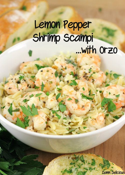 Lemon Pepper Shrimp Scampi with Orzo: SUPER quick and easy and delish!!  This link did not lead to spam so don't worry if you get a warning.