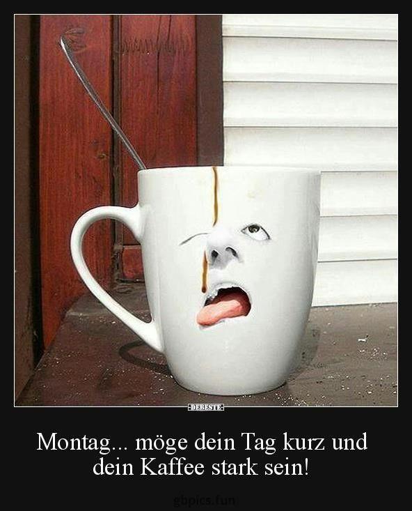 Montag Bilder Kaffee Montag Montagbilderkaffee Kaffee