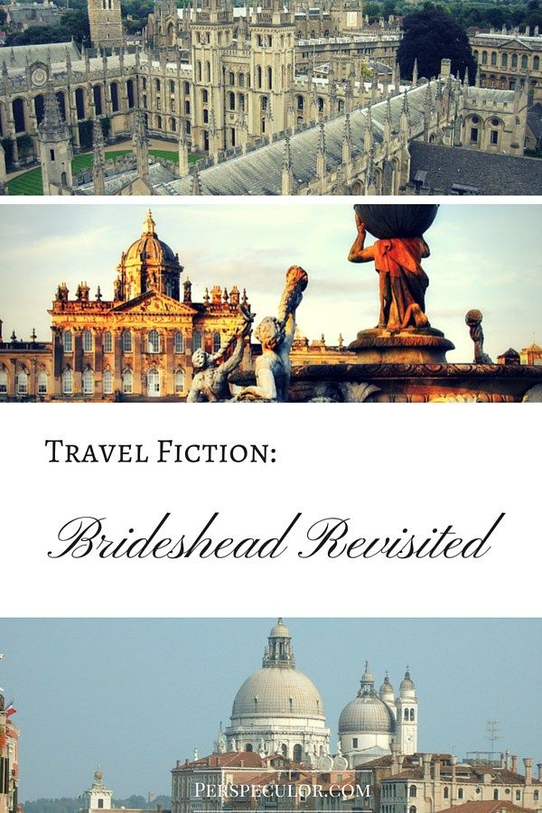 Travel Fiction - Brideshead Revisited - one of the most iconic English novels ever written.