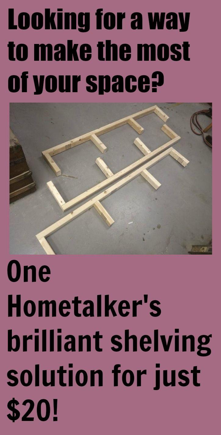 One Hometalker's brilliant shelving solution for just $20!