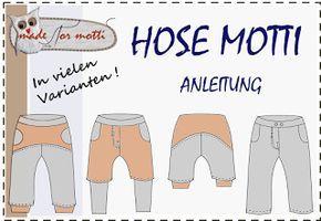 Hose Motto, in vielen Varianten, als Jogging Hose, als normale Hose, als Knickerbocker, mitwachshose, als kurze Sommerhoff / Short, 56-110 mit Windel & 98-164 ohne Windel