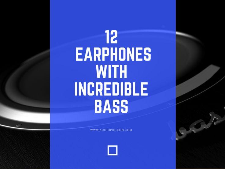 The 12 Best Bass Earbuds of 2016 | Audiophile On https://www.audiophileon.com/news/best-bass-earbuds?utm_content=buffer30c67&utm_medium=social&utm_source=pinterest.com&utm_campaign=buffer