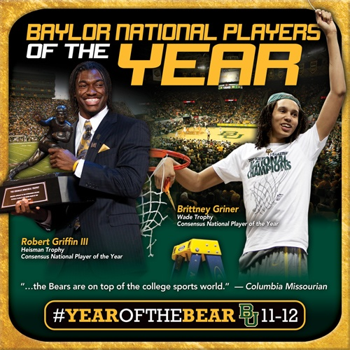 Robert Griffin III and Brittney Griner -- both national players of the year, and both from BAYLOR!