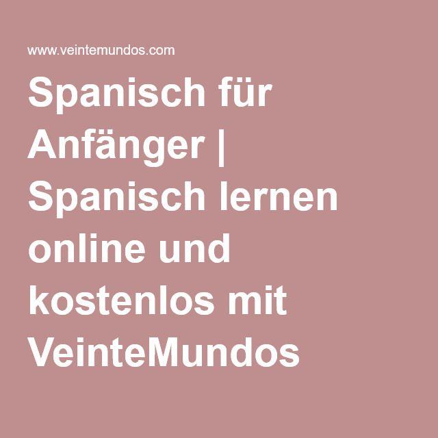 Spanisch für Anfänger | Spanisch lernen online und kostenlos mit VeinteMundos
