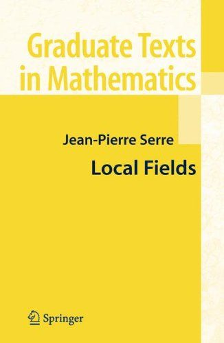 """Local Fields (Graduate Texts in Mathematics):   The goal of this book is to present local class field theory from the cohomo logical point of view, following the method inaugurated by Hochschild and developed by Artin-Tate. This theory is about extensions-primarily abelian-of """"local"""" (i.e., complete for a discrete valuation) fields with finite residue field. For example, such fields are obtained by completing an algebraic number field; that is one of the aspects of """"localisation"""". The..."""