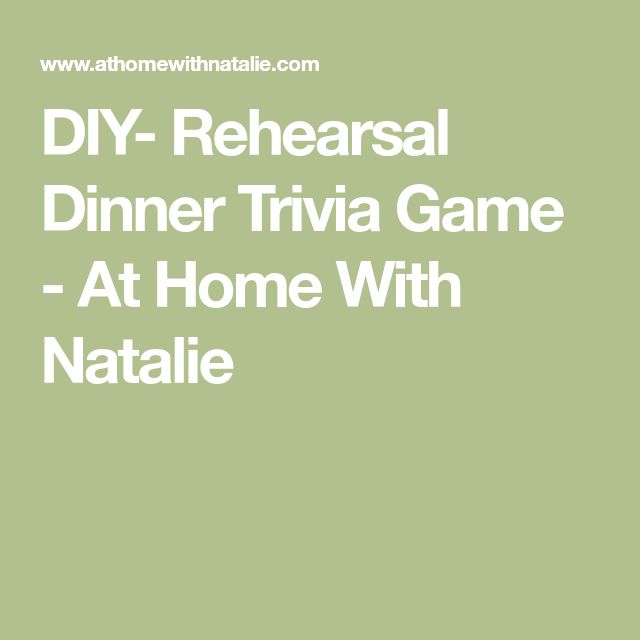 DIY- Rehearsal Dinner Trivia Game - At Home With Natalie
