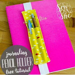 Journaling pencil or pen holder sewing pattern.