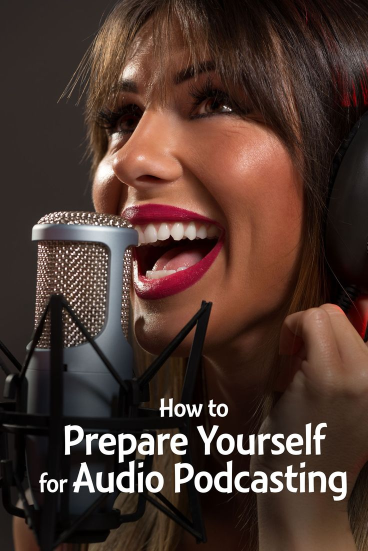 How to prepare yourself for audio #podcasting Get your body and voice ready for recording an audio or video podcast with these 12 preparation tips!