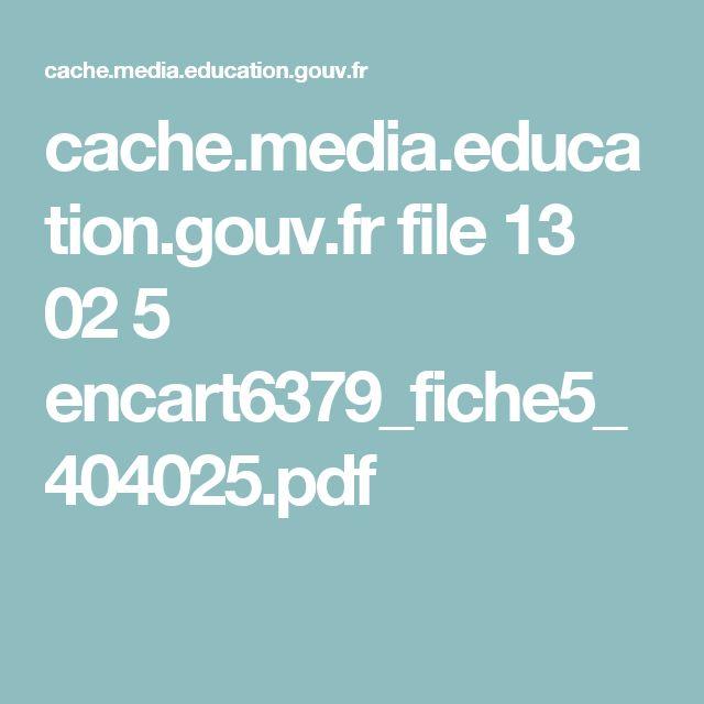 cache.media.education.gouv.fr file 13 02 5 encart6379_fiche5_404025.pdf
