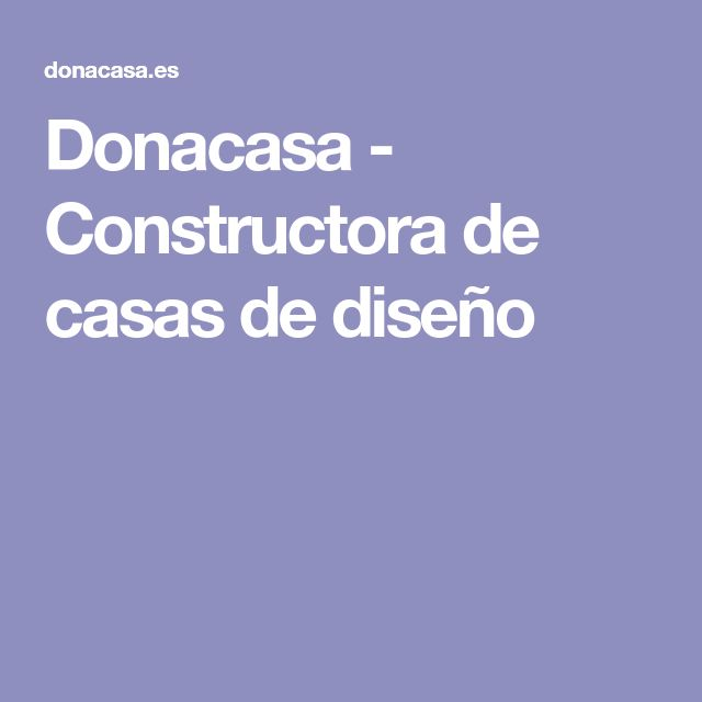 Donacasa - Constructora de casas de diseño