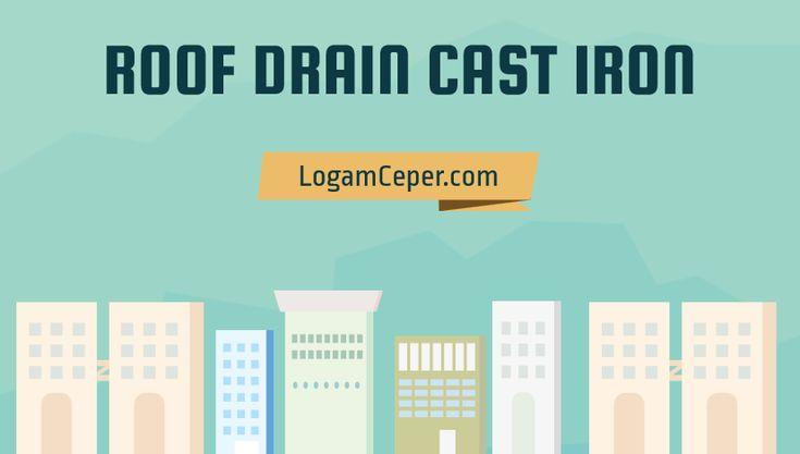 Roof drain cast iron adalah salah satu komponen drainase besi cor yang digunakan pada saluran drainase dengan debit air kecil.