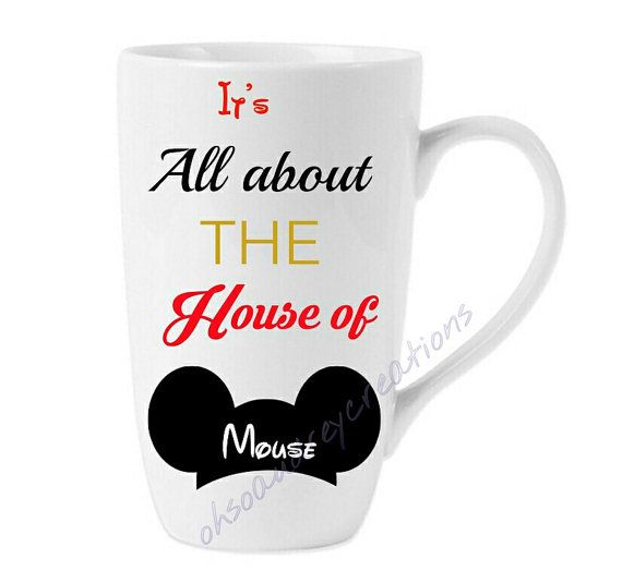It's all about the house of mouse mug by ohsoaudreycreations