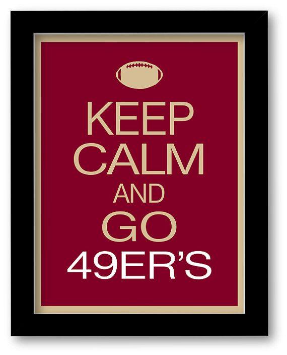 San Francisco 49ers Art Print - Keep Calm and Carry On - football, team, NFL artwork, Custom, Any team. on Etsy, $10.00