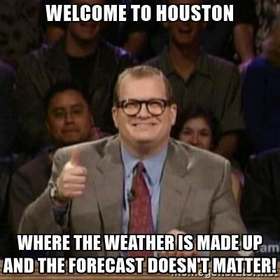 drew carey whose line is it anyway - Welcome to Houston Where the weather is made up and the forecast doesn't matter!