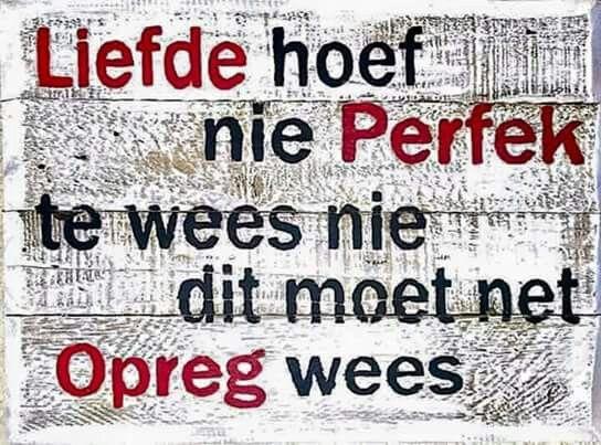 Liefde... #Afrikaans #lovequotes #InANutshell