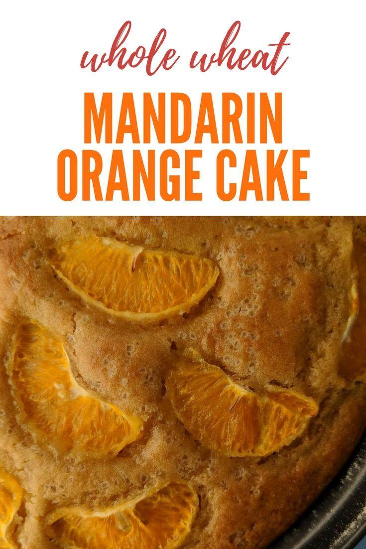 Easy Orange Cake Recipe made using whole wheat flour and olive oil   Mandarin Orange Cake   Easy Orange and olive oil cake made from scratch  . Get the whole recipe on https://www.saffrontrail.com/mandarin-orange-cake/ . #orange #teacake #cake #easybaking #recipe