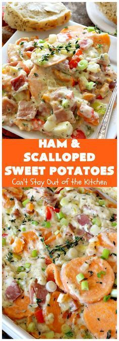 Ham and Scalloped Sweet Potatoes | Cant Stay Out of the Kitchen | this fantastic #casserole is the perfect way to use up leftover #ham from the #holidays. Savory and sumptuous this #pork entree is comfort food at its best! #glutenfree #sweetpotatoes