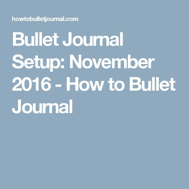 Bullet Journal Setup: November 2016 - How to Bullet Journal