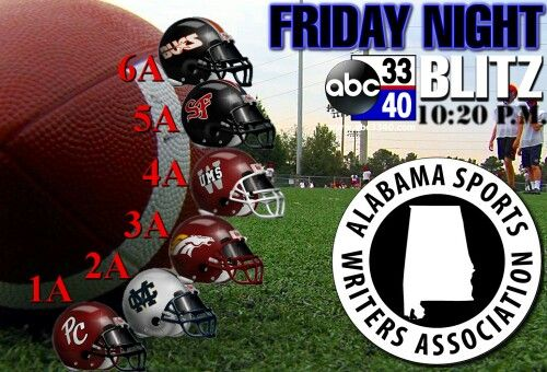 Alabama's ABC 33/40 Friday Night Blitz With Alabama Sports Writers Association For All Of Central Alabama's High School Football Scores Image
