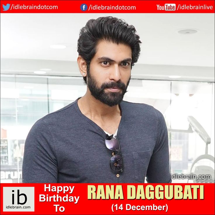 Happy Birthday to Rana Daggubati (14 December) - idlebrain.com
