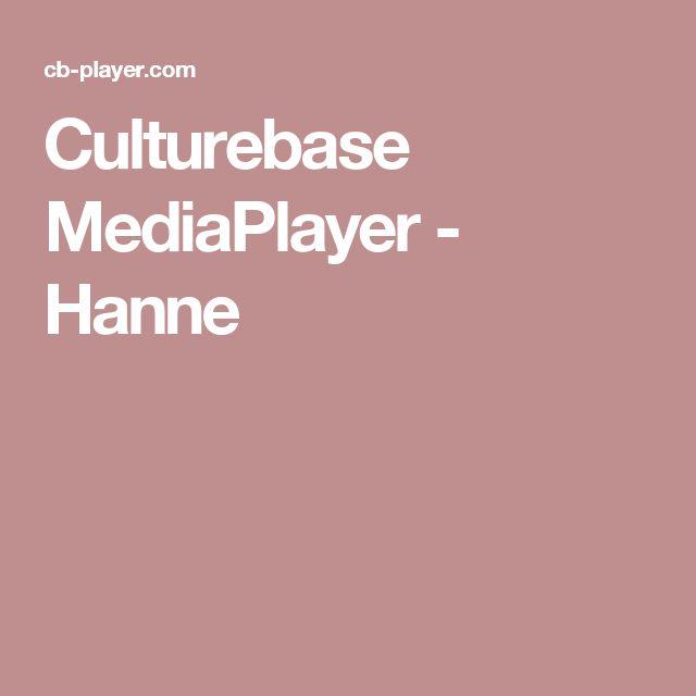 Culturebase MediaPlayer - Hanne